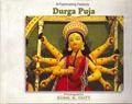 A Fascinating Festivity: Durga Puja