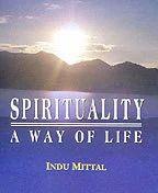 Spirituality: A Way Of Life