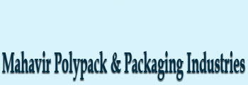 Mahavir Poly Pack & Packaging Industries