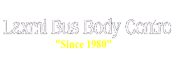 Laxmi Bus Body Centre