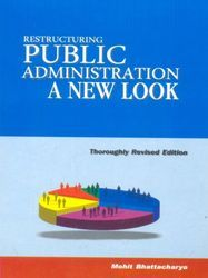 Restructuring Public Administration A New Look