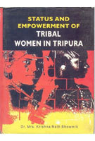 Status and Empowerment of Tribal Women