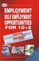 Employment Self Employment Opportunities For 10 Plus 2