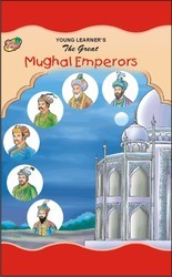 The+Great+Mughal+Emperors