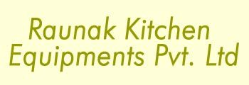 Raunak Kitchen Equipments Private Limited