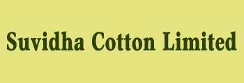 Suvidha Cotton Limited