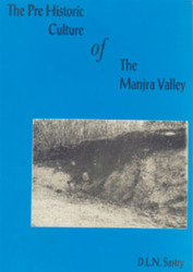 The Pre- Historic Cultures Of The Manjra Valley