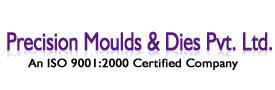 Precision Moulds & Dies Pvt. Ltd.