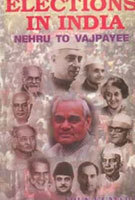 Elections in India: Nehru to Vajpayee