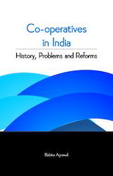 Co-Operatives In India History Problems And Reforms