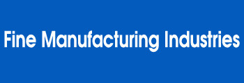 Fine Manufacturing Industries