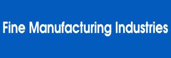 Fine Manufacturing Industries