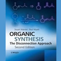 Organic Synthesis The Disconnection Approach Books