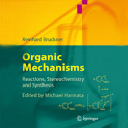 Organic Mechanisms Reactions ,Stereochemistry and Synthesis