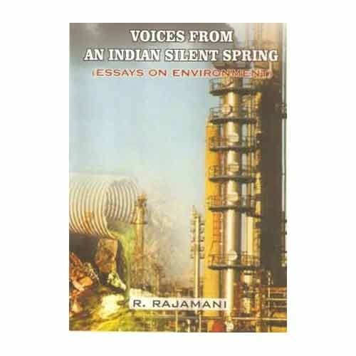 Voices From And Indian Silent Spring  Bharatiya Kala Prakashan  Voices From And Indian Silent Spring