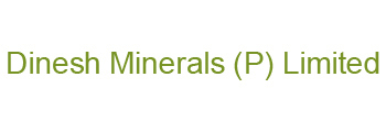 Dinesh Minerals Private Limited