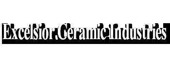 Excelsior Ceramic Industries