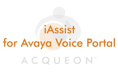 iAssist for Avaya Voice Portal | Acqueon Technologies Inc