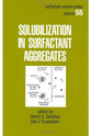 Solubilization in Surfactant Aggregates Books