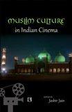 Muslim Culture In Indian Cinema
