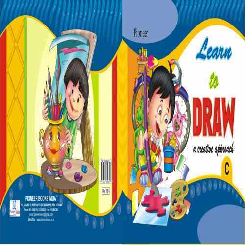 Pioneer Learn To Draw A Creative Approach C