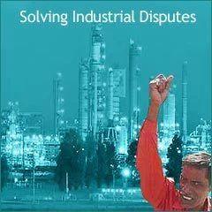 Solving Industrial Disputes