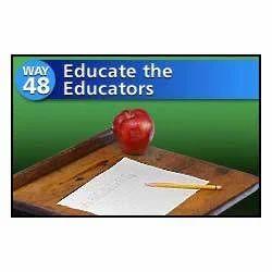 Educate The Educators
