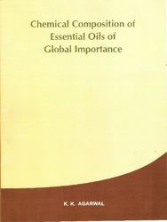Chemical Composition of Essential Oils of Global Importance Books
