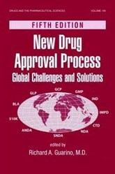 New Drug Approval Process : Global Challenges and Solutions