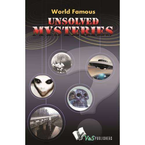 World Famous Unsolved Mysteries Book - V & S Publishers, Delhi   ID