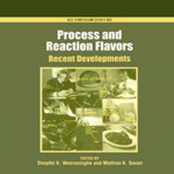 Process and Reaction Flavors - Recent Developments