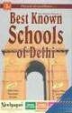 Best Known Schools Of Delhi (Basic Admission Information)