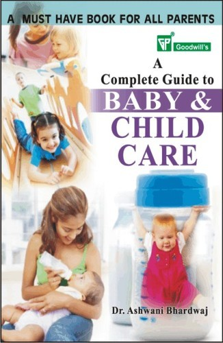 a complete guide to baby and child care goodwill publishing house rh indiamart com New Dog Care Guide New Dog Care Guide