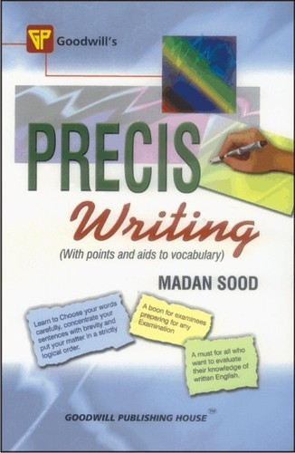 precis writing exercises In this lesson, you will look at examples of writing a good precis you will be able to implement the points learnt in the previous lesson, identify the main idea.
